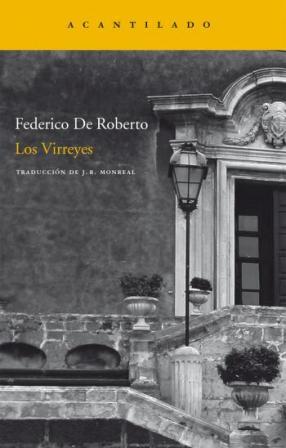 Federico de Roberto, los Virreyes