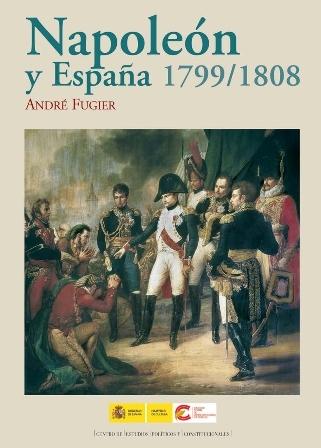 fugier-andre-napoleon-y-espana-1799-1808