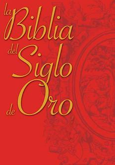 La Biblia del Siglo de Oro,