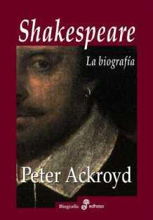Ackroyd, Peter - Shakespeare