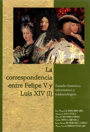Bernardo Ares, José Manuel - La correspondencia entre Felipe V y Luis XIV