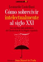 Castellani, Leonardo - Como sobrevivir intelectualmente