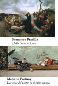 Francisco Pradilla y Mariano Fortuny. Siglo XIX, Museo del Prado
