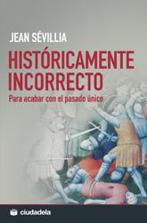 Sevillia, Jean - Históricamente incorrecto