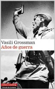 Vasili Grossman. Años de guerra