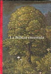 """Catálogo """"La Belleza encerrada"""" Museo del Prado"""
