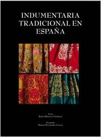 Libro: Indumentaria Tradicional en España.