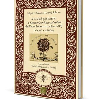 A la salud por la miel del Padre Isidoro Saracha. Editorial La Trébere.